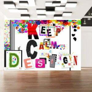 Fototapete - Keep Calm and Design